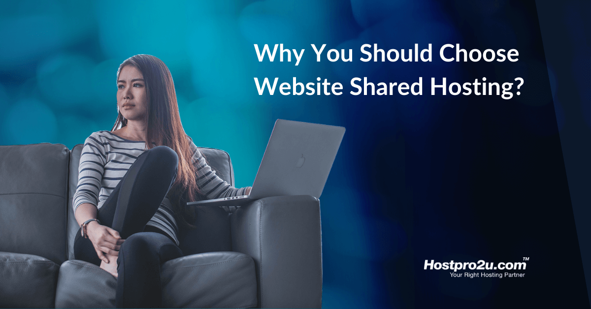 Why You Should Choose Website Shared Hosting